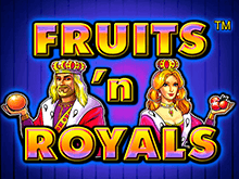 Играть в онлайн автомат Fruits and Royals